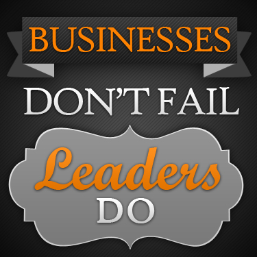 WHY BUSINESSES FAIL!