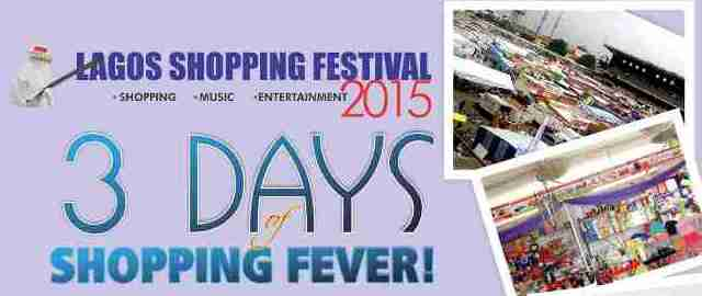 Lagos Shopping Festival 2O15 Set for Dec. 17